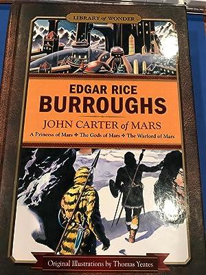 JOHN CARTER OF MARS: A PRINCESS OF: EDGAR RICE BURROUGHS