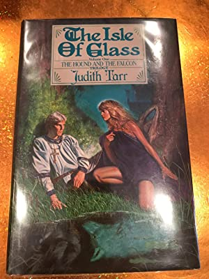 THE ISLE OF GLASS vol 1 of THE HOUND AND THE FALCON