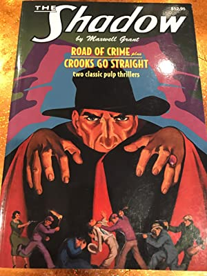 THE SHADOW # 11 ROAD OF CRIME: MAXWELL GRANT, WALTER