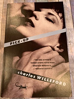 PICK UP: CHARLES WILLEFORD