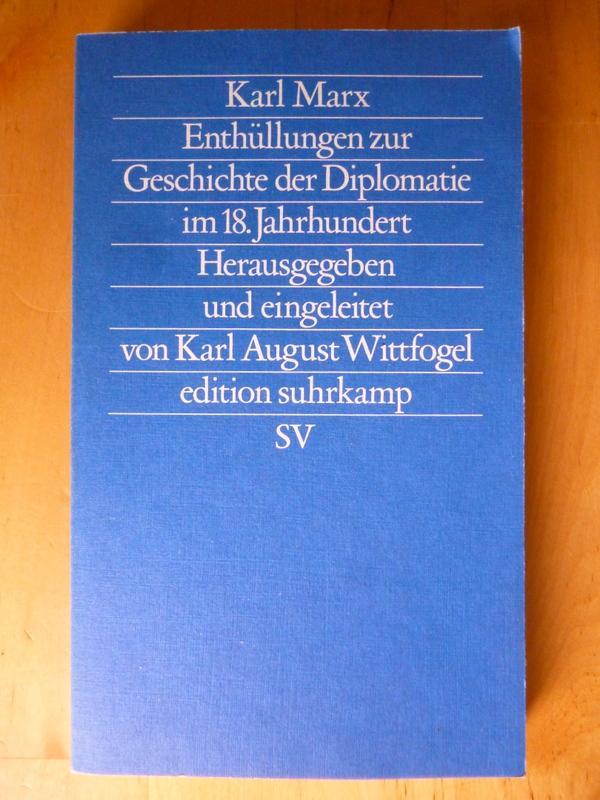 Enthüllungen zur Geschichte der Diplomatie im 18.: Marx, Karl.