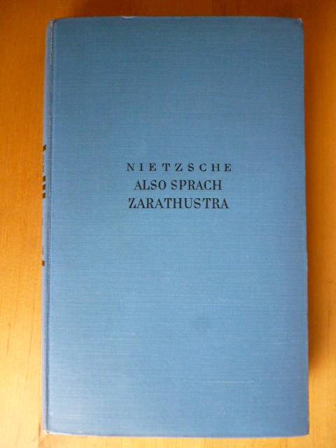 Also sprach Zarathustra. Ein Buch für Alle: Nietzsche, Friedrich.