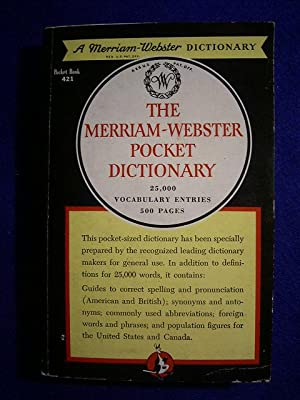 The Merriam - Webster Pocket Dictionary. 25,000