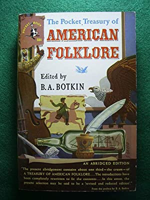 The Pocket Treasury of American Folklore.,