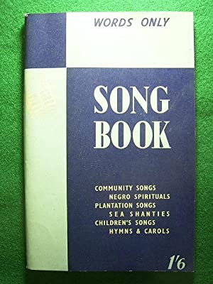 Song Book. Words Edition. Community Songs, Negro: Daily News (Publisher).