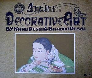 Indian Decorative Art.,: Desai, Kanu and