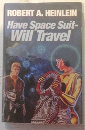 Have Space Suit Will Travel - AbeBooks
