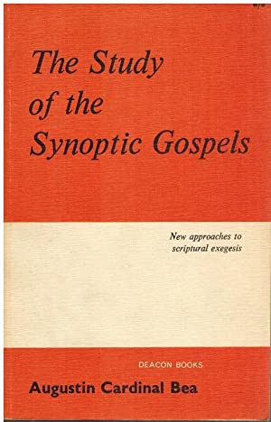The Study of the Synoptic Gospels - New approaches and outlooks