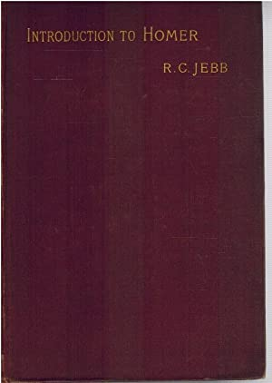 HOMER an introduction to the Iliad and the odyssey: JEBB R.C.