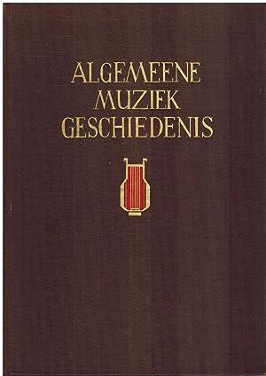 Algemeene Muziekgeschiedenis - Geillustreerd Overzicht der Europeesche Muziek van de Oudheid tot ...