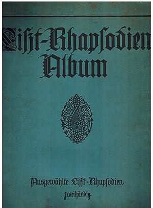 LISZT-Rhapsodien Album in erleichterter Bearbeitung: LAZARUS Gustav (Hg.)