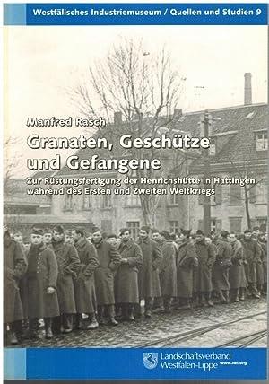 Granaten Geschütze und Gefangene – Zur Rüstungsfertigung der Henrichshütte in ...