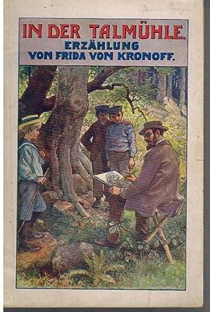 In der Talmühle - Erzählung: KRONOFF Frida von