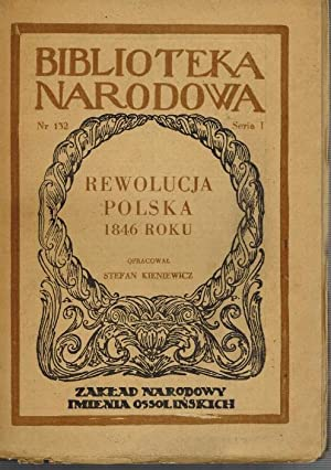 Rewolucja Polska aus der Reihe: Biblioteka Narodowa: ZRODEL Wybor