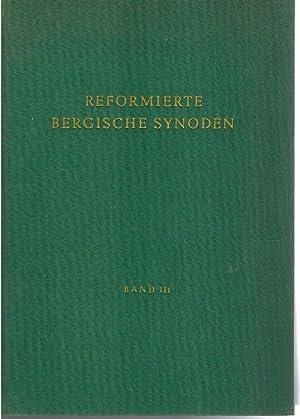 Reformierte Bergische Synoden während des jülich-klevischen Erbfolgestreites in drei B&...