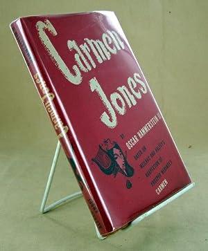 CARMEN JONES Based on Meilhac and Halevy's Adaptation of Prosper Merimee's CARMEN: ...