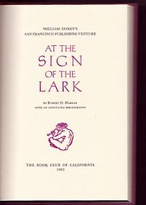 AT THE SIGN OF THE LARK. William Doxey's San Francisco Publishing Venture