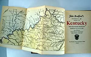 JOHN BRADFORD'S HISTORICAL & NOTES ON KENTUCKY FROM THE WESTERN MISCELLANY COMPILED BY G. W...