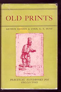 OLD PRINTS: Books About Books) HAYDEN, Arthur and BUNT,Cyril G. E.