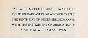 FAREWELL SPEECH OF KING EDWARD THE EIGHTH BROADCAST FROM WINDSOR CASTLE THE TENTH DAY OF DECEMBER, ...