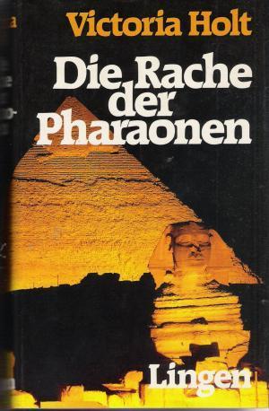 Die Rache der Pharaonen: Holt Victoria