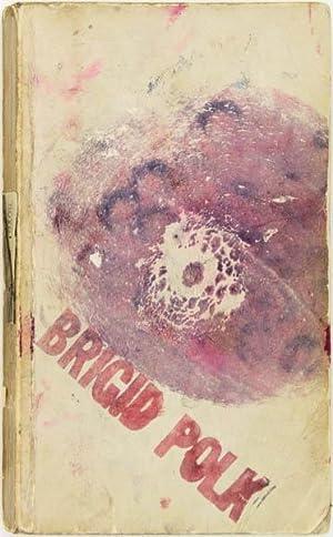 Six Ink-Print Body Books by Brigid Berlin: POLK, Brigid. (Brigid