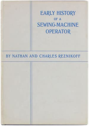 Early History of a Sewing-Machine Operator