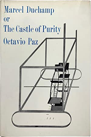 Marcel Duchamp, or The Castle of Purity (Signed First Edition)
