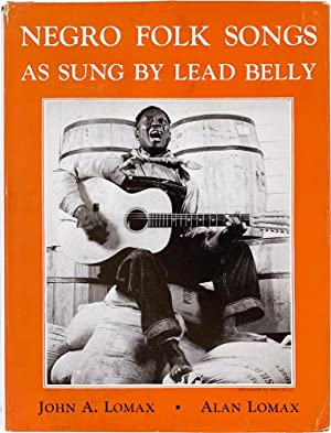 Negro Songs as Sung by Lead Belly