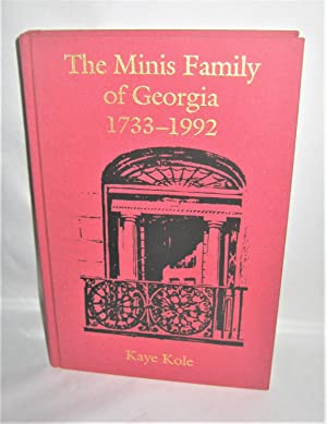 The Minis Family of Georgia 1733-1992