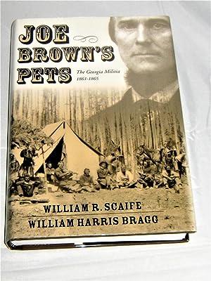 Joe Browns Pets: The Georgia Militia 1861-1865: William R. Scaife
