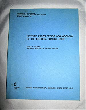 Historic Indian Period Archaeology of the Georgia Coastal Zone