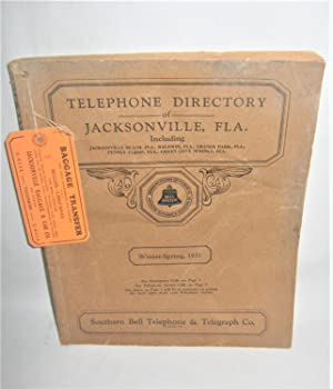 Telephone Directory of Jacksonville Fla. Winter-Spring, 1931 (Includes Jacksonville Beach, Baldwi...