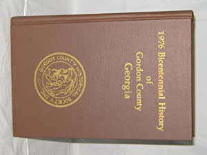 1976 Bicentennial History of Gordon County Georgia