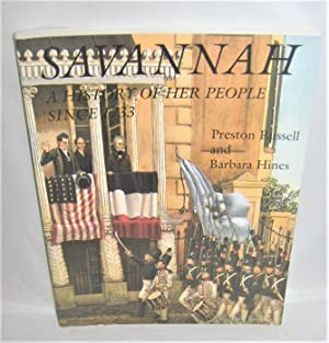 Savannah : A History of Her People Since 1733