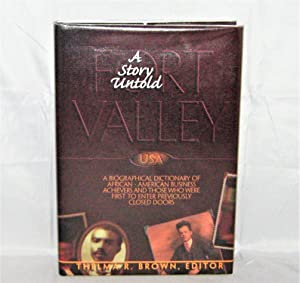 Fort Valley USA A Story Untold: A Biographical Diction of African-American Business Achievers and...