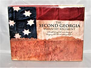 The Second Georgia Infantry Regiment 1861-1865