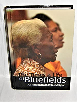 The Times and Life of Bluefields: An Intergenerational Dialogue