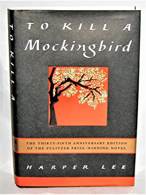 To Kill a Mockingbird -- 35th Anniversary Edition