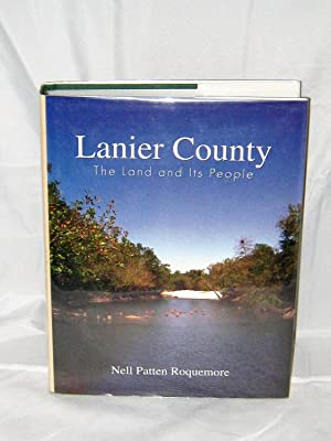 Lanier County: The Land and Its People