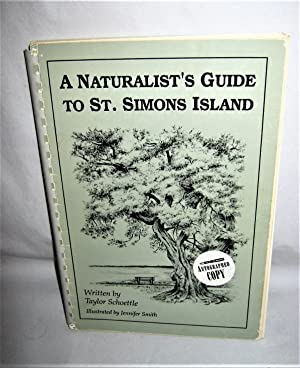A Naturalist's Guide to St. Simons Island