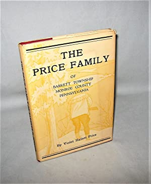 The Price Family of Barrett Township Monroe Counrty Pennsylvania