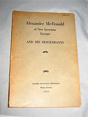 Alexander McDonald of New Inverness Georgia and His Descendants