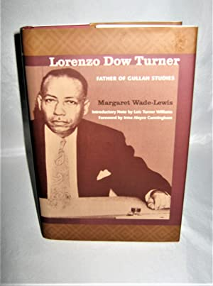 Lorenzo Dow Turner: Father of Gullah Studies