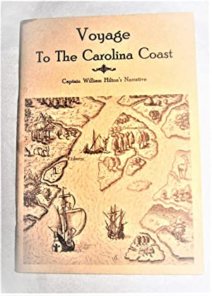Voyage To the Carolina Coast: Captain William Hilton's Narrative