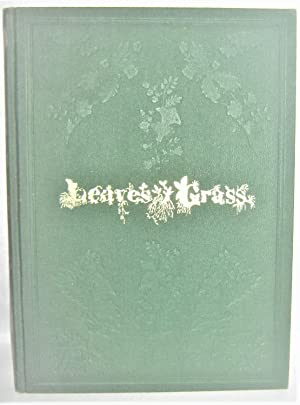 Leaves of Grass: An Exact Copy of the First Edition As Issued By Whitman and Received By Emerson