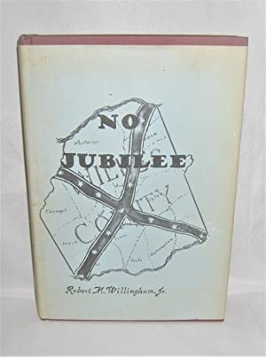 No Jubilee the Story of Confederate Wilkes