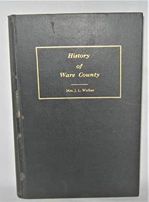 History of Ware County Georgia
