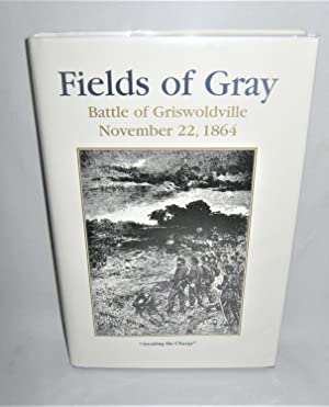 Fields of Gray Battle of Griswoldville November 22 1864
