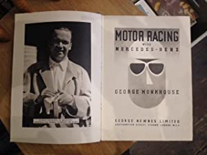 MOTOR RACING WITH MERCEDES-BENZ: George Monkhouse